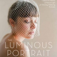 The Luminous Portrait by Elizabeth Messina