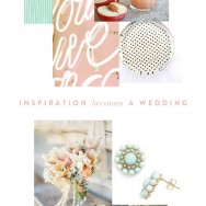 INSPIRATION BECOMES A WEDDING