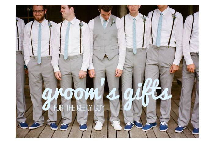 Geek Wedding Gifts: Groom's Gifts For My Geeky Guy